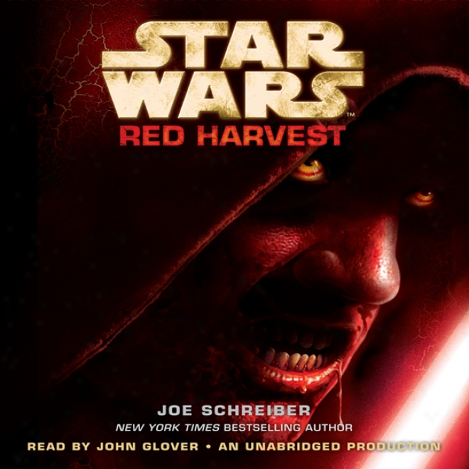 Star Wars: Red Harvest (unabridged)