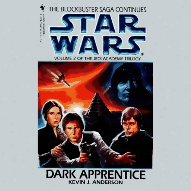 Star Wars: The Jedi Academy Trilogy, Book 2: Dark Apprentice