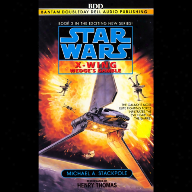 Star Wars: The X-wing Series, Volume 2: Wedge's Gamble