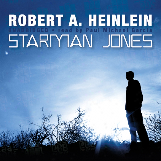 Starman Jones (unabridged)