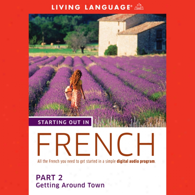 Starting Out In French: Part 2 - Getting Around Town