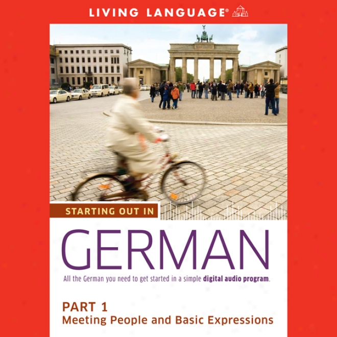 Starting Out In German, Part 1: Meeting People And Basic Expressions