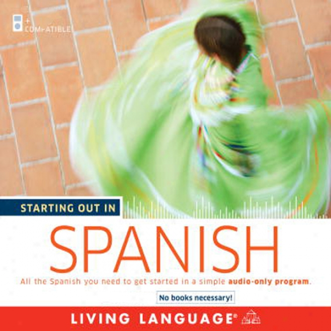 Starting Out In Spanish (unabridged)