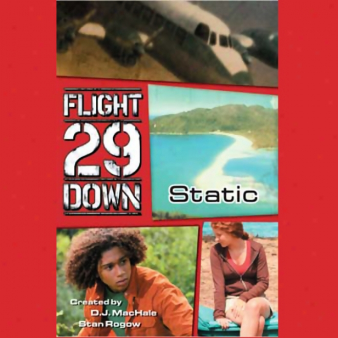 Static #1: Flight 29 Down (unabridged)