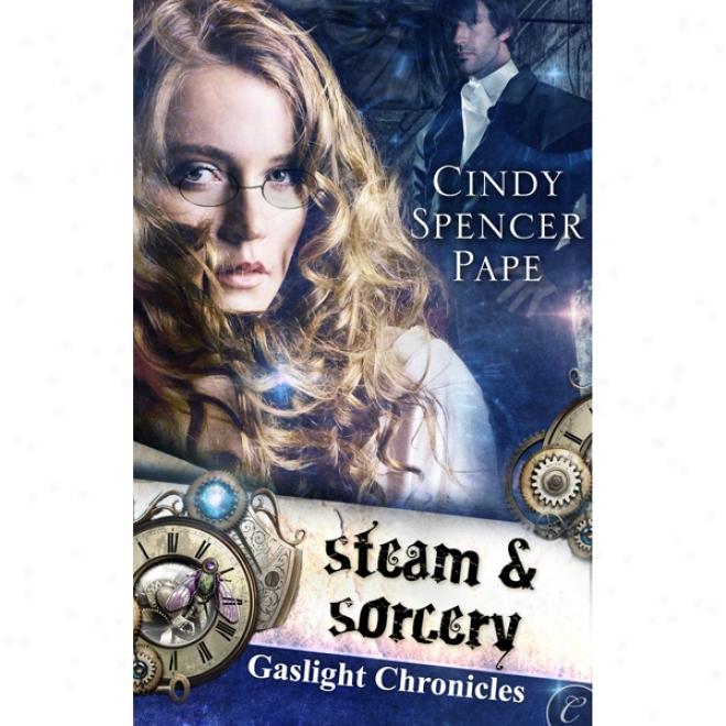 Steam And Sorcery (unabridged)