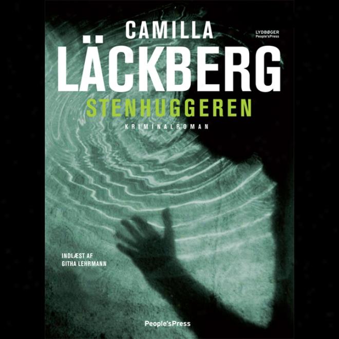 Stenhuggeren [carver] (unabridged)