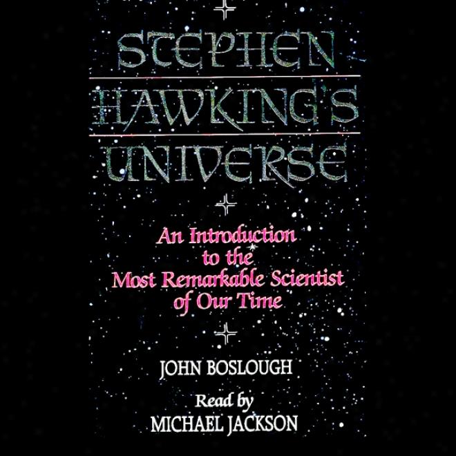 Stephen Hawking's Universe (unabridged)