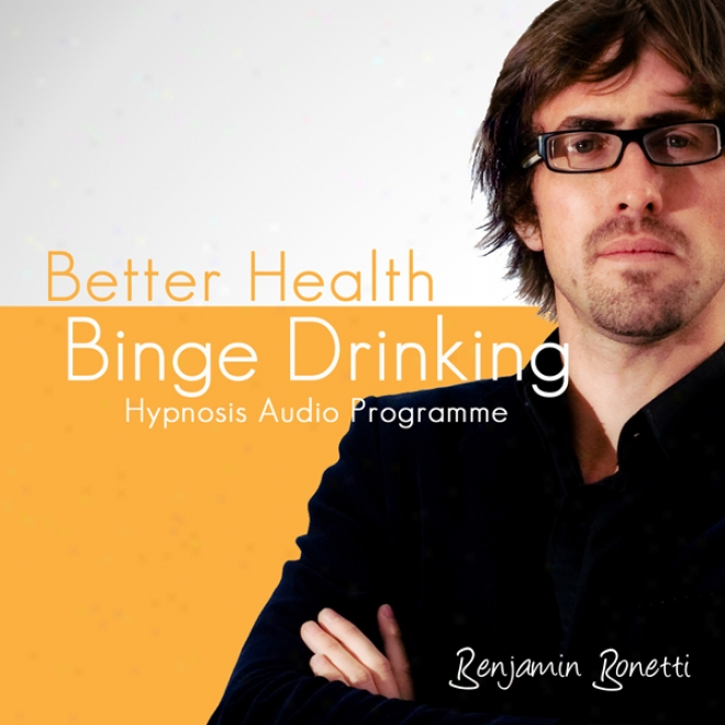 Stop Binge Drinking With Hypnosis (unabridged)