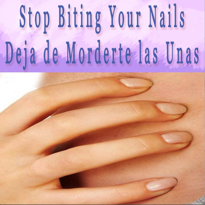 Obstruct Biting Your Nails Self Hypnosis (spanish): Deja De Morderte Las Unas (unabridged)