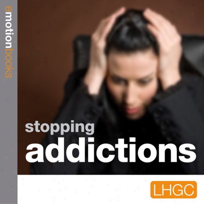 Stopping Addictions: E-motion Downlosd (unabridged)