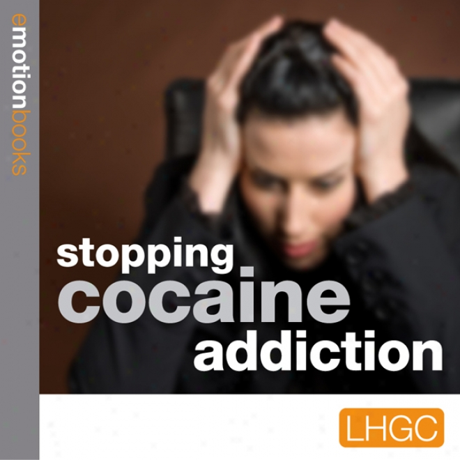 Stopping Cocaine Addiction :E-motion Download (unabridged)
