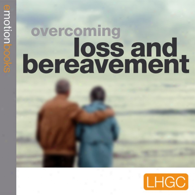 Stopping Loss And Bereavement Depression: E-motion Download (unabridged)