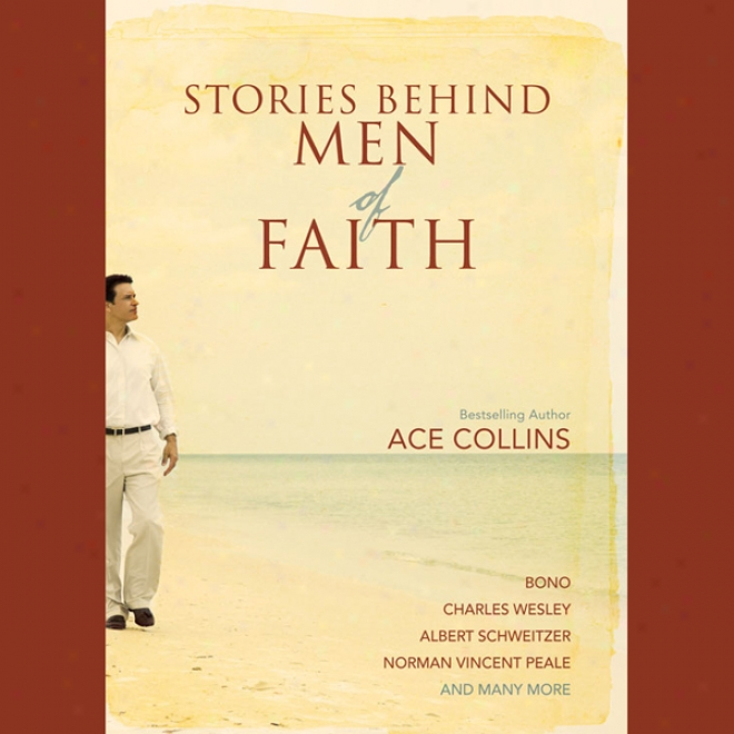 Stoties Behind Men Of Faith (unabridged)