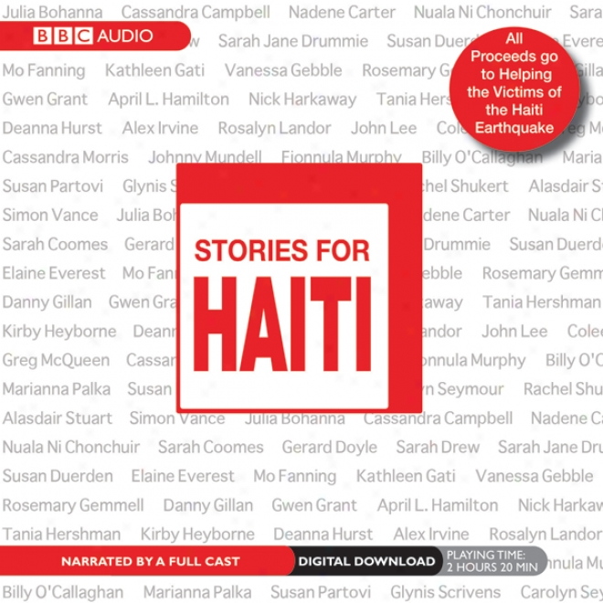 Stories For Haiti (unabirdged)