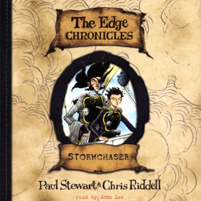 Stormchaser: The Edge Chronicles, Book 2 (unabridged)