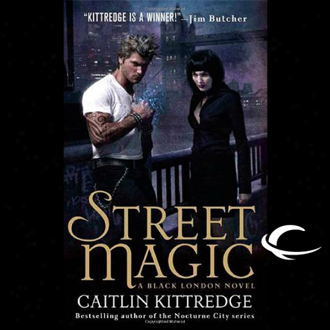 Street Magic: Black London, Book 1 (unabridged)