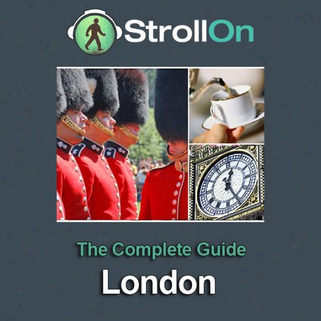 Strollon: The Complete London Guide-book (unabridged)