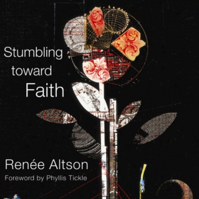 Stumbling Toward Belief  (unabridged)