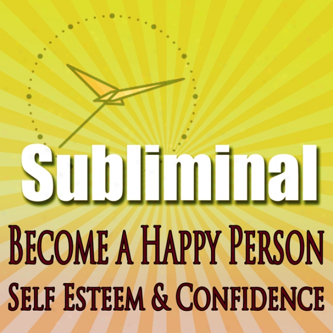 Subliminal Mind Expanion: Become A Happy Human being Self Esteem Confidence Beat Depression Self Help Solfeggio Frequencies