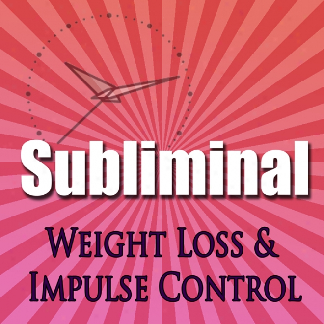 Subliminal Weight Loss & Incitement Control: Natural Appetite Supression, Block Cortislo, Stop Night Eating, Motivation Meditation