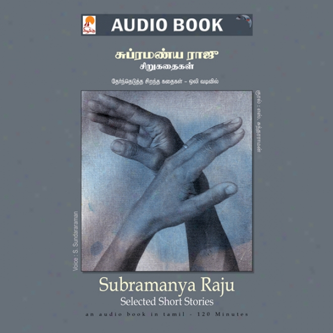 Subramanya Raju Short Stories (unabridged)