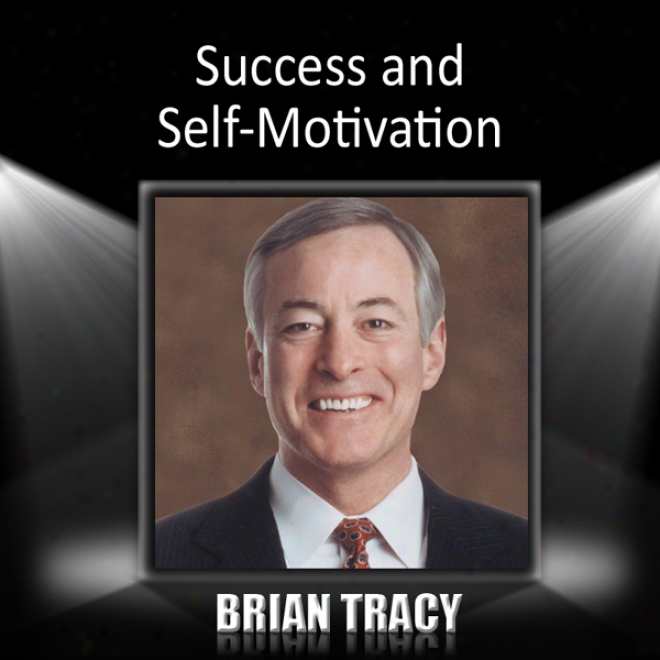Success And Self -motivation