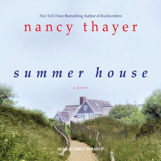 Summer House: A Novel (unabridged)