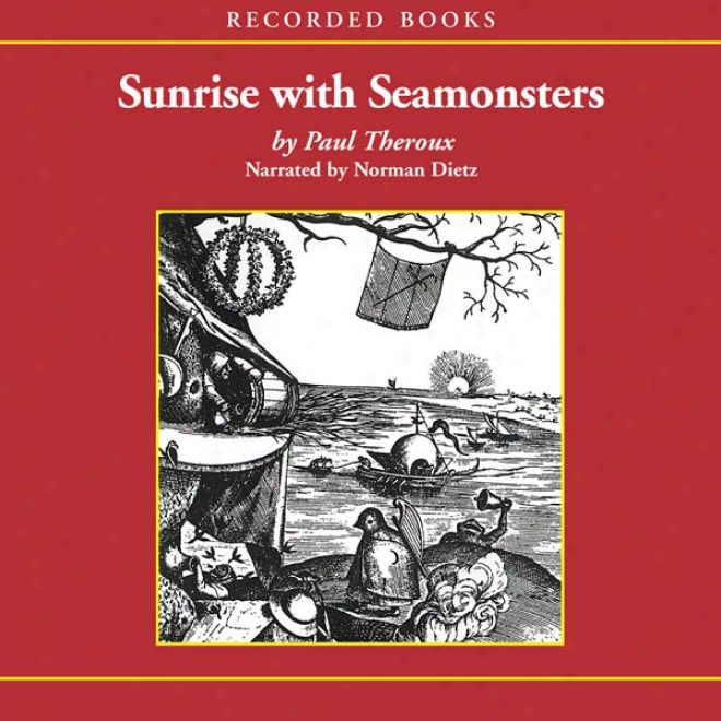Sunrise With Seamonsters,pt.1 (unabridged)