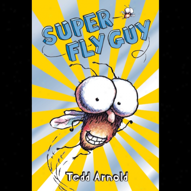 Super Fly Guy! (unabridged)
