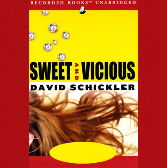 Sweet And Vicious (unabridged)