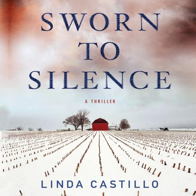Sworn To Silence: A Thriller (unabridged)