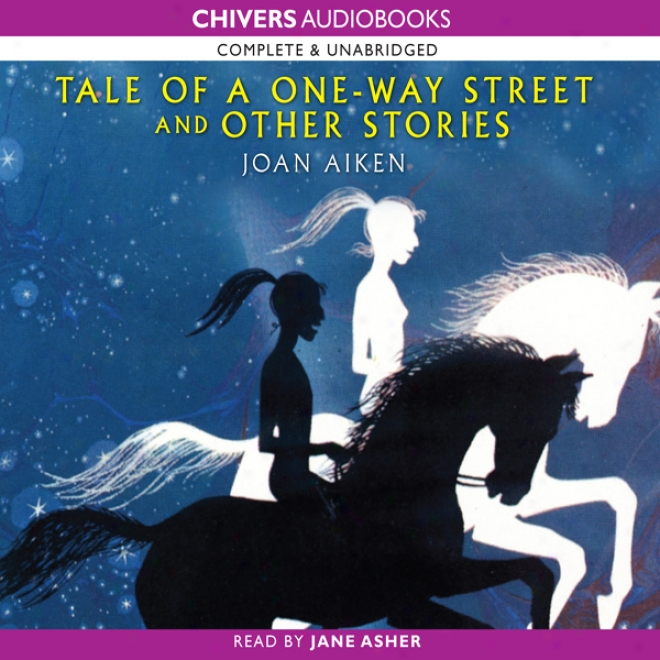 Tale Of A One Way Street (unabridged