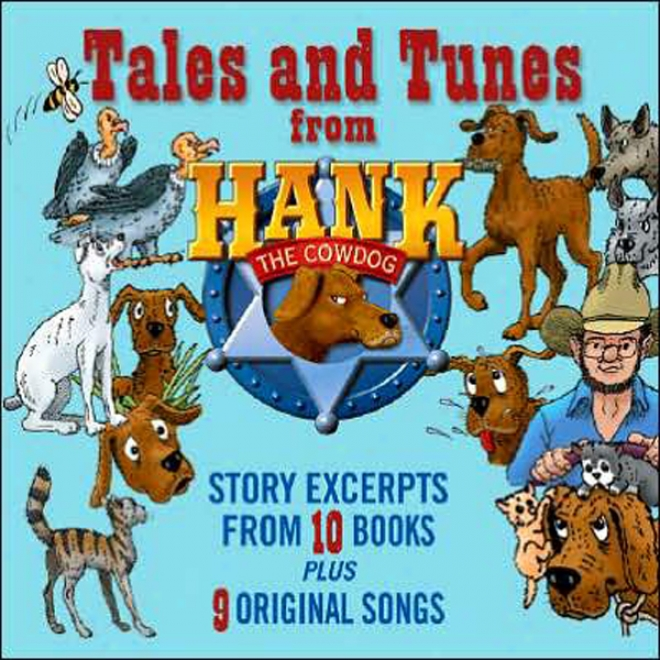 Taes And Tunes From Hank The Cowdog (unabridged)
