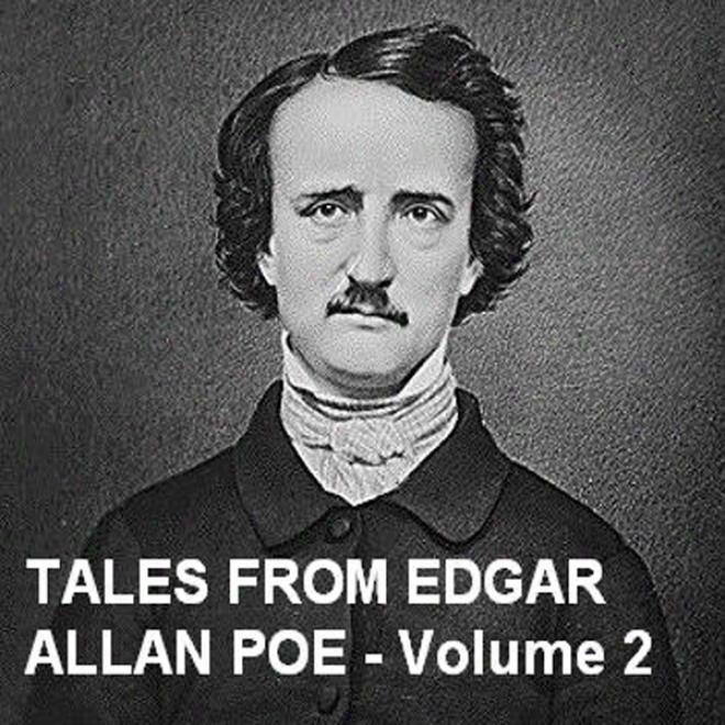 Tales From Edgar Allan Poe - Volume 2 (unabridged)