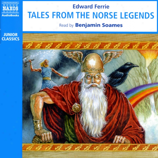 Tales From The Norse Legends (unabridged)