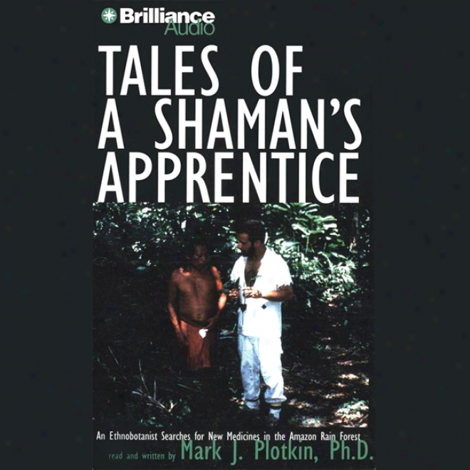 Tales Of A Shaman's Apprentuce