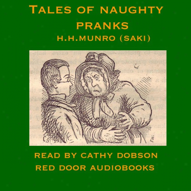 Tales Of Naughty Pranks (unabridged)