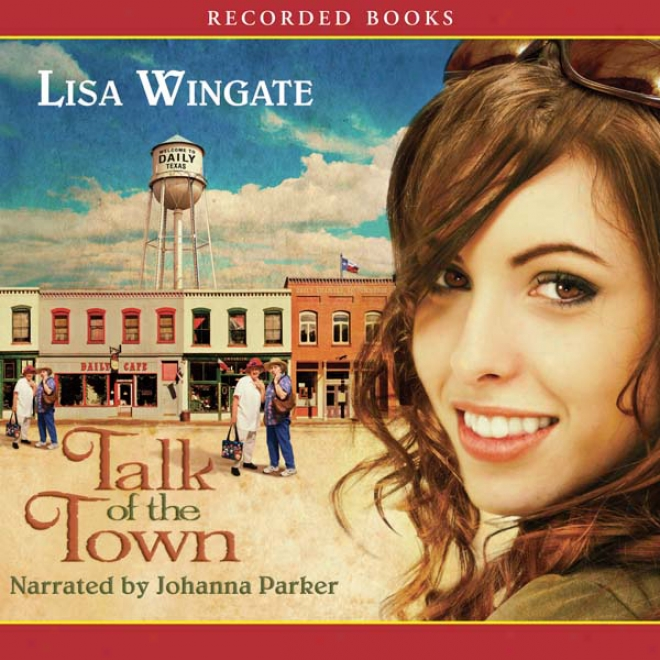 Talk Of The Town (unabridged)
