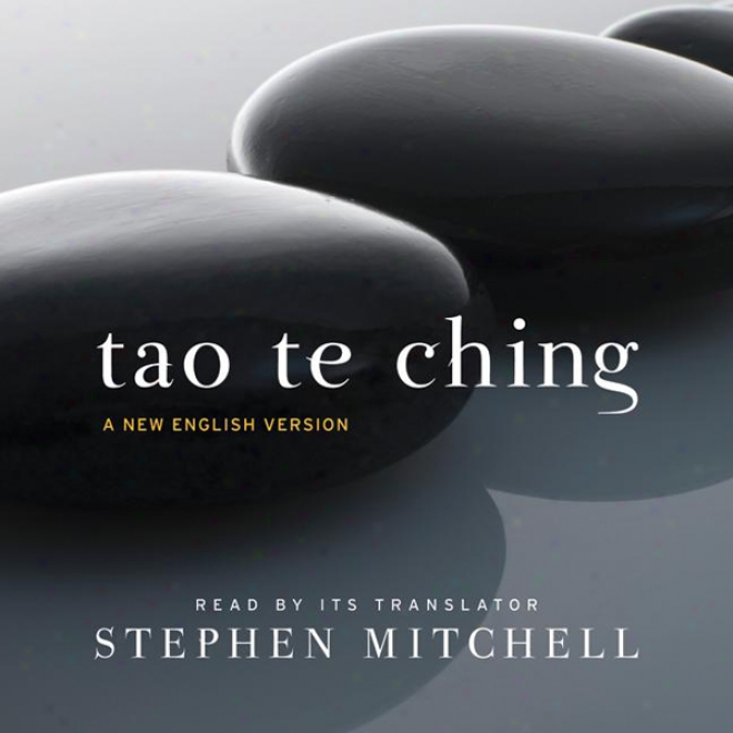Tao Te Ching: A New English Version (unabridged)