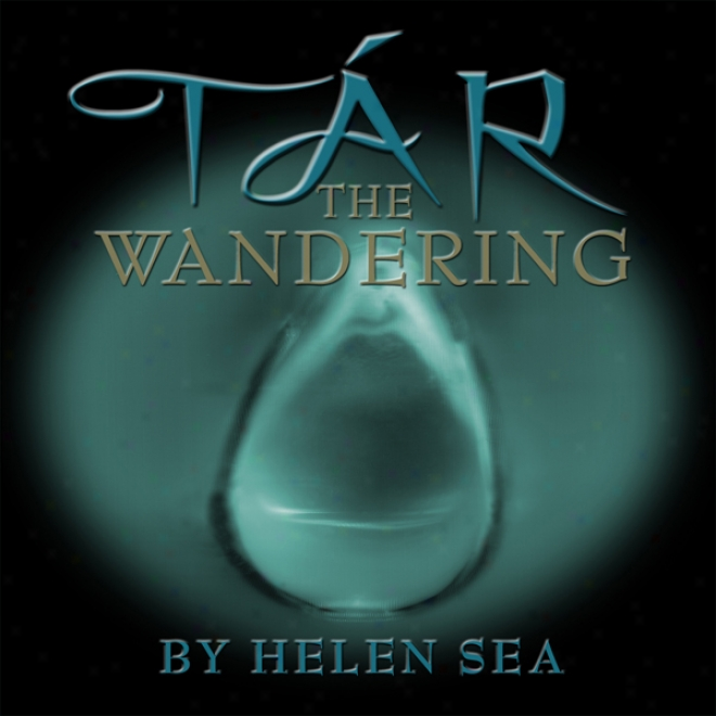 Tar  -  The Wandering (unabridged)
