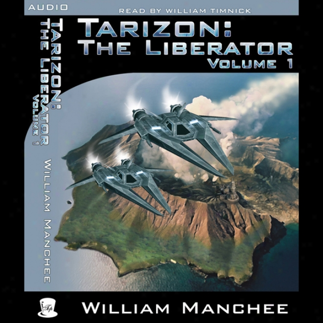 Tarizon: The Liberator: Tarizon Trilogy, Volume 1 (unabridged)