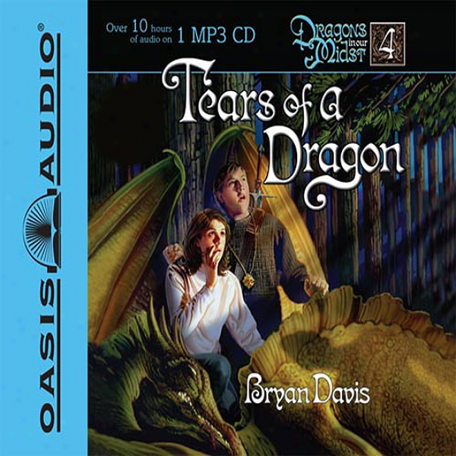 Tears Of A Dragon: Dragons In Our Midst (unabridged)