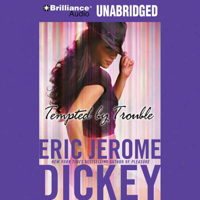 Temptdd By Trouble: A Novel (unabridged)