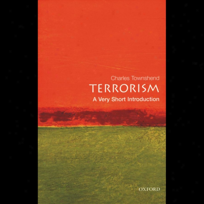 Terrorism: A Very Short Introduction (unabridged)
