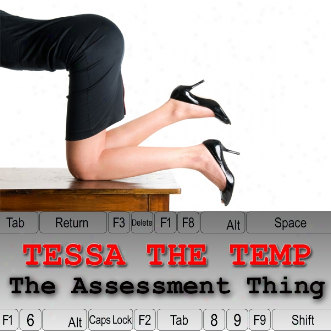 Tessa The Temp: The Appraisal Thing (unabridged)