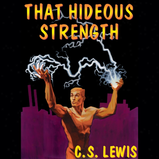 That Hideous Strength (unabridged)