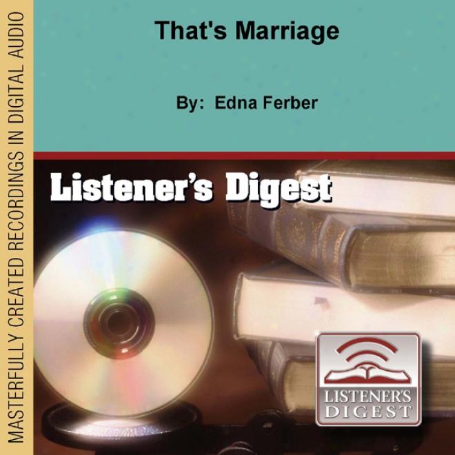 That's Marriage (unabridged)