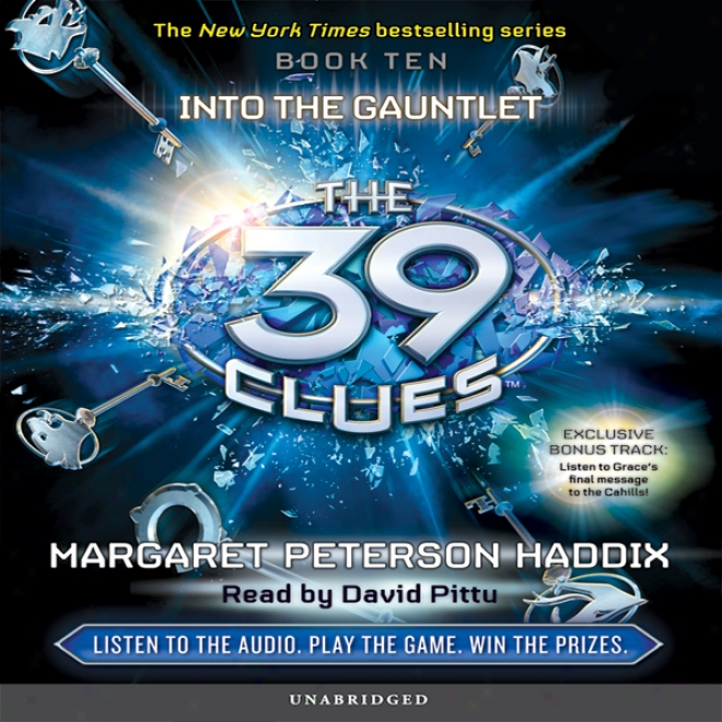 The 39 Clues, Book 10: Into The Gaunrlet (unabridged)