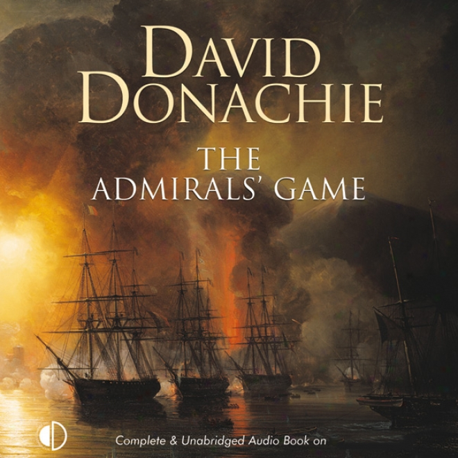 The Admirals' Game (unabridged)