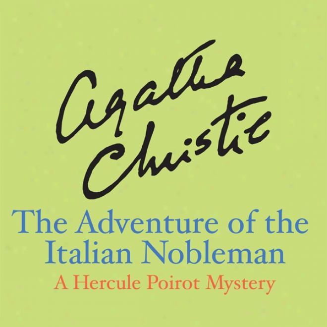 The Adventure Of The Italian Nobleman (unabrigded)